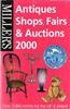Antiques, Shops, Fairs & Auctions 2000 – UK and Ireland