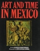 Art and time in Mexico