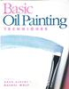 Basic Oil Painting Techniques