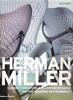 Herman Miller – Classic Furniture and System Designs for the Working Envionment