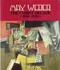 Max Weber – The Cubist Decade, 1910-1920