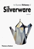 An Illustrated Dictionary of Silverware