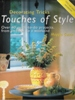 Decorating Tricks - Touches of Style